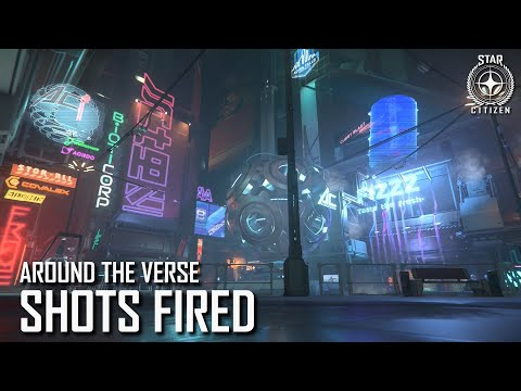 Star Citizen: Around the Verse - Shots Fired, Area 18 & Lots of Lore