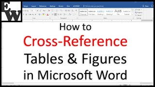 How to Cross-Reference Tables and Figures in Microsoft Word