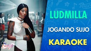 Ludmila   Jogando Sujo (Clipe Oficial) Letra | CantoYo