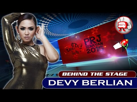 Devy Berlian - Behind The Stage PRJ 2015 - NSTV Mp3