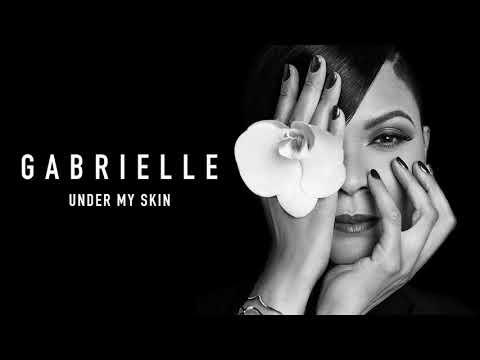 Gabrielle Under My Skin