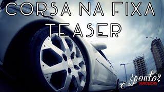 Corsa Na Fixa! - 2ponto #teaser