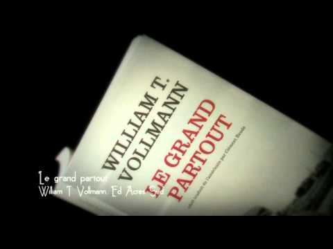 Vidéo de William T. Vollmann
