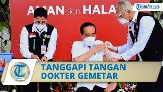 Tangan Dokter Muthalib Gemetar saat Menyuntik Vaksin Covid-19, Jokowi: Mungkin karena Pertama Kali