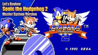 Let's Review Sonic 2 (Master System Version)