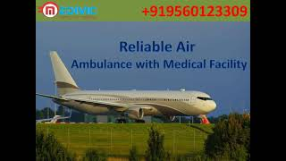 Book Credible Air Ambulance Service in Delhi at Low-Price