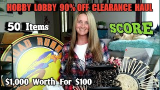 HUMONGOUS 90% Off Hobby Lobby Clearance Haul | MY BEST FINDS EVER | Extra Ending
