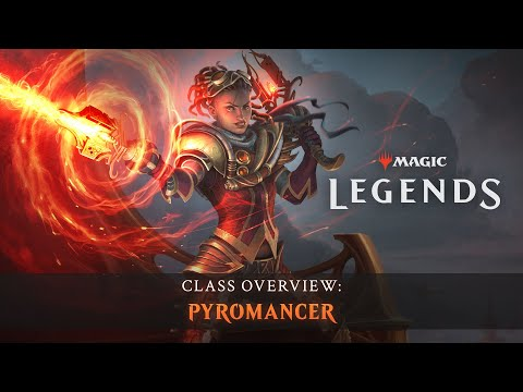 Magic: Legends Receives Pyromancer in Today's Update