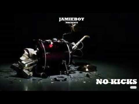 "JAMIEBOY 'S ""NO KICKS"""