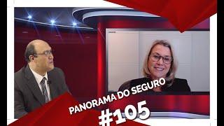 PANORAMA DO SEGURO RECEBE VERA VALENTE