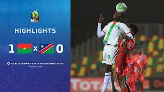 CAN U20 2021 | Groupe B : Burkina Faso 1-0 Namibie