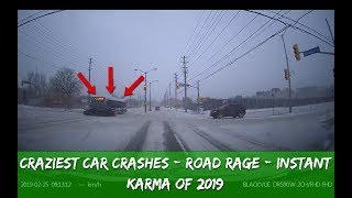 Craziest Car Crash, Road Rage AND Instant Karma Compilation 2019 (Part 12)