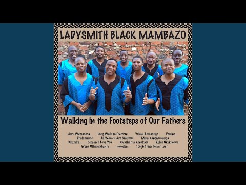 Kuhle Ukukholwa online metal music video by LADYSMITH BLACK MAMBAZO