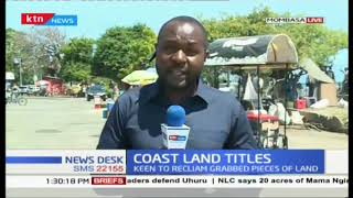 Coast land tittles  : NLC keen to reclaim grabbed land