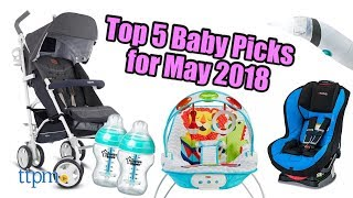Top 5 Baby Gear in May 2018