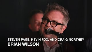 Steven Page + Kevin Fox and Craig Northey | Brian Wilson | Playlist Live 2018