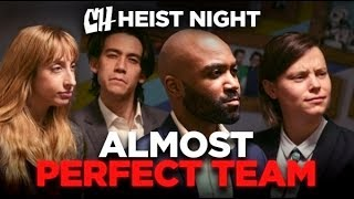 Hardly Working  The Almost Perfect Team (Heist Night 15)
