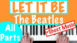 """How to play """"LET IT BE"""" - The Beatles   Piano Chords Tutorial + Sheet Music"""