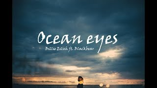 Billie Eilish   Ocean Eyes (Blackbear Remix)