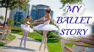 Моята Балетна История/Ася Енева/My Ballet Story/Asya Eneva