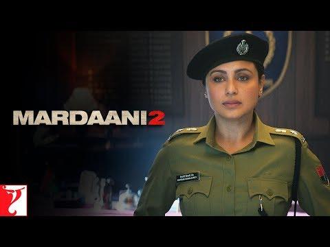 Mardaani 2   Promo   Don't Blame The Girl   Rani Mukerji   Vishal Jethwa   Gopi Puthran