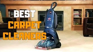 Best Carpet Cleaners in 2020 - Top 6 Carpet Cleaner Picks