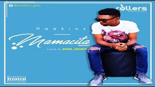 Haekins – Mamacita (NEW MUSIC 2017)