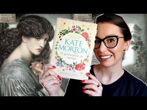 [Eu li] A prisioneira do tempo, Kate Morton ?