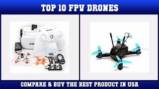 Top 10 FPV Drones to buy in USA 2021 | Price & Review