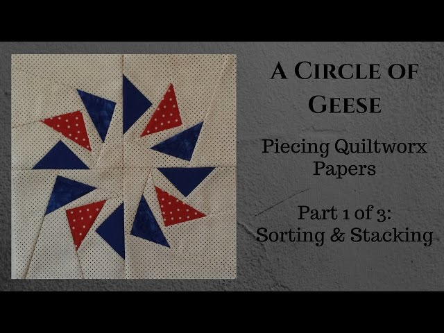 Piecing Quiltworx Papers 1 of 3