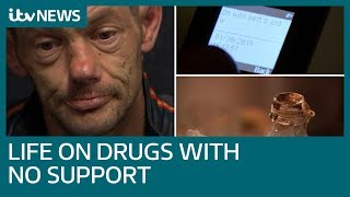 The harsh reality drug addicts face with no access to help | ITV News