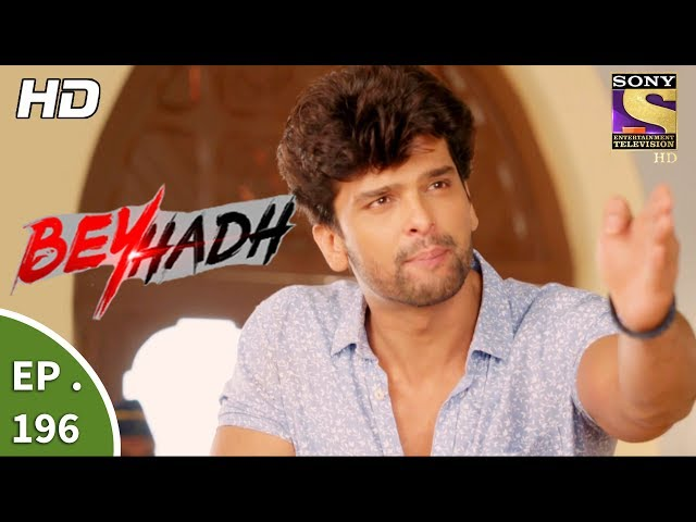 Beyhadh – 11th July 2017 – Episode 196 – Full Episode | SET TV
