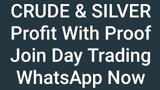 MCX Day Trading | CRUDE Oil Trading | Join Me Now