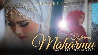 Lagu Nuraeni Kuterima Maharmu