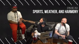 The Joe Budden Podcast - Sports, Weather, And Harmony