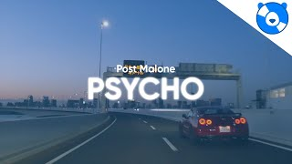 Post Malone - Psycho ft. Ty Dolla $ign (Clean - Lyrics)