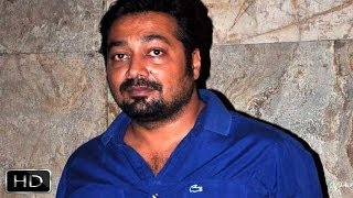 We Got Emotional We Overreacted  Anurag Kashyap