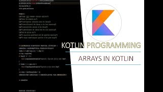 Part 7 - Arrays in Kotlin