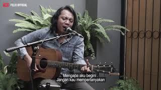 Download lagu Posesif Naif Felix Irwan Mp3