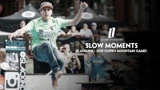 Slow Moments - 2015 GoPro Mountain Games - Slackline by Louder Than Eleven