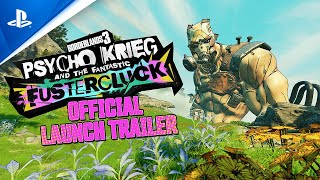 Borderlands 3 - Psycho Krieg and the Fantastic Fustercluck Launch Trailer | PS4