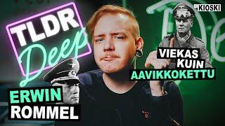 """Erwin """"Aavikkokettu"""" Rommel, megasotilas - TLDRDEEP"""
