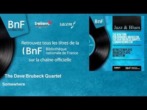 The Dave Brubeck Quartet - Somewhere