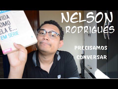 Precisamos falar sobre Nelson Rodrigues