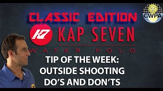 Outside Shooting Do's and Don'ts: TIP OF THE WEEK