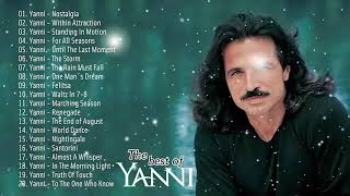 World Musician Yanni - Mix of the most beautiful musical pieces