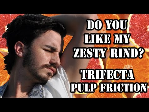 Do You Like My Zesty Rind?: Trifecta Pulp Friction Review