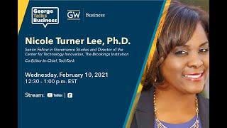 video - George Talks Business with Nicol Turner Lee