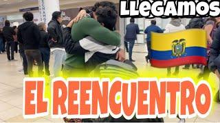 Como fue **EL REENCUENTRO CON MI FAMILIA**  Llegamos a **ECUADOR**