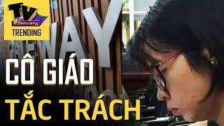 Kết luận điều tra vụ Gateway - Cô giáo tắc trách nhiều lần sửa thông tin vắng mặt